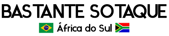 Bastante Sotaque – África do Sul